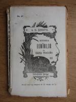 A. D. Xenopol - Istoria romanilor din Dacia Traiana (volumul 3, 1896)