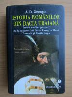 A. D. Xenopol - Istoria romanilor din Dacia Traiana (volumul 3)