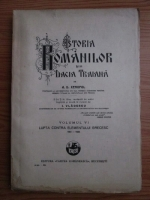 A. D. Xenopol - Istoria romanilor din Dacia Traiana. Volumul 6: Lupta contra elementului grecesc 1601-1633 (1928)