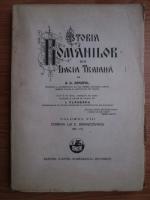A. D. Xenopol - Istoria romanilor din Dacia Traiana. Volumul 8: Domnia lui Constantin Brancovanu 1689-1714 (1929)