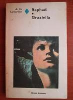 A. de Lamartine - Raphael. Graziella