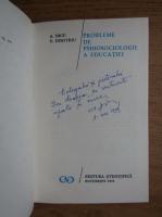 A. Dicu, E. Dimitriu - Probleme de psihosociologie a educatiei (cu autograful autorului)