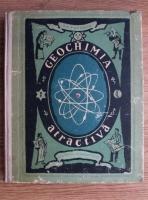 Anticariat: A. E. Fersman - Geochimia atractiva. Chimia Pamantului