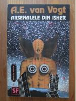 Anticariat: A. E. Van Vogt - Arsenalele din Isher