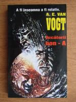 Anticariat: A. E. Van Vogt - Jucatorii non A