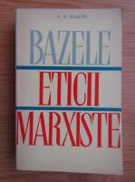 A. F. Siskin - Bazele eticii marxiste