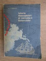 A. F. Tresnicov - Istoria descoperirii si cercetarii Antarctidei
