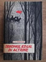 Anticariat: A. Feodorov - Obkomul ilegal in actiune