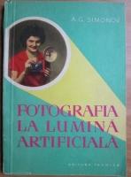 A. G. Simonov - Fotografia la lumina artificiala
