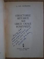 A. Gh. Olteanu - Structurile retorice ale liricii orale romanesti (cu autograful autorului)
