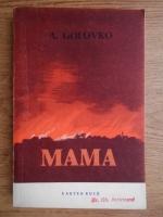Anticariat: A. Golovka - Mama