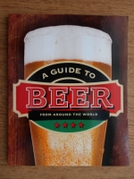 A guide to beer from around the world