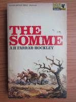 A. H. Farrar-Hockley - The somme