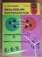 A. Hollinger - Dialoguri matematice