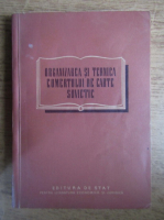 Anticariat: A. I. Karulin - Organizarea si tehnica comertului de carte sovietic