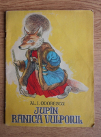 A. I. Odobescu - Jupin Ranica vulpoiul