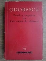 A. I. Odobescu - Pseudo-cynegeticos sau Fals tractat de vanatorie