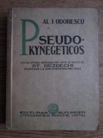 A. I. Odobescu - Pseudo-kynegetikos (editie veche)