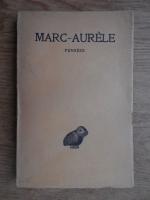 Anticariat: A. I. Trannoy - Marc-Aurele. Pensees
