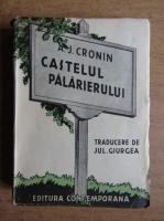Anticariat: A. J. Cronin - Castelul palarierului (volumul 2, 1940)