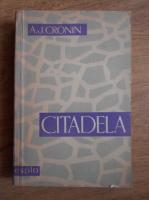 Anticariat: A. J. Cronin - Citadela