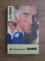 Anticariat: A. J. Cronin - Destinul lui Shannon