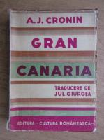Anticariat: A. J. Cronin - Gran Canaria (1935)
