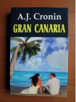 A. J. Cronin - Gran Canaria