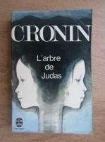 A. J. Cronin - L'arbre de Judas