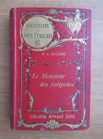 A. J. Dalseme - Le monsieur des Antipodes (1903)