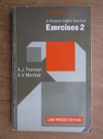 Anticariat: A. J. Thomson - A practical english grammar. Exercises 2 (volumul 2)