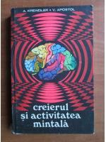 Anticariat: A. Kreindler - Creierul si activitatea mintala