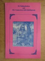 Anticariat: A. Kuppuswami - Sri Sankaracarya and his connection with Kancipuram