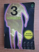A. L. Dominique - Trois gorilles