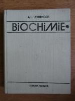 Anticariat: A. L. Lehninger - Biochimie (volumul 1)