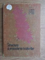 A. Marchis - Structura si proiectarea tesaturilor