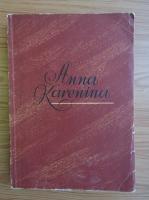 A. N. Tolstoi - Anna Karenina (volumul 2)