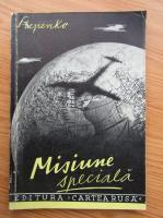 A. P. Stepenko - Misiune speciala (1945)