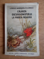Anticariat: A. Popovici Baznosanu - Calauza excursionistului la Marea Neagra (1938)