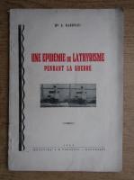 A. Radovici - Une epidemie de lathyrisme pendant la guerre (1945)