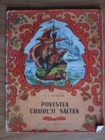 A. S. Puskin - Povestea craiului Saltan