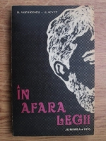 A. Sever, Nestor Vornicescu - In afara legii