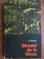 A. Simion - Dictatul de la Viena