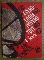 Anticariat: A. Steru - Astrologia pentru toti (Ghid practic)
