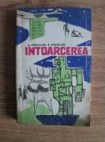 Anticariat: A. Strugatki - Intoarcerea
