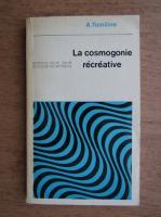 A. Tomiline - La cosmogonie recreative