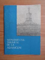 A. V. Radulescu - Monumentul triumfal de la Adamclisi