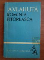 A. Vlahuta - Romania pitoreasca