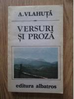 A. Vlahuta - Versuri si proza