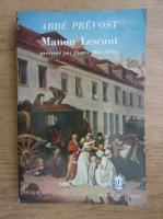 Anticariat: Abbe Prevost - Mannon Lescant